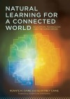 Natural Learning for a Connected World: Education, Technology, and the Human Brain - Renate N. Caine, Geoffrey Caine