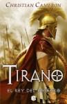 Tirano: El Rey del Bósforo - Christian Cameron, Borja Floch