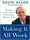 Making It All Work - David Allen