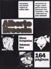 Alberto Breccia: Obras Completas, volumen 1 (Obra Completa, #1: Buscavidas + Versiones) - Alberto Breccia, Carlos Trillo, Juan Sasturain, Guillermo Saccomano