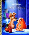 Lady and the Tramp (Disney Lady and the Tramp) (Little Golden Book) - Teddy Slater, Bill Langley, Ron Dias