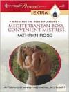 Mediterranean Boss, Convenient Mistress - Kathryn Ross