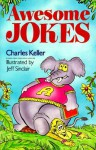 Awesome Jokes - Charles Keller, Jeff Sinclair