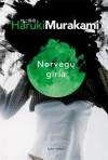 Norvegų giria - Haruki Murakami, Jūratė Nauronaitė, Zigmantas Butautis
