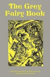 The Grey Fairy Book - Andrew Lang, Henry Justice Ford