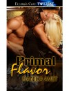 Primal Flavor - Danica Avet