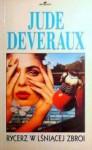 Rycerz w lśniącej zbroi - Jude Deveraux