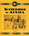 Kingdoms of Africa - Stuart A. Kallen