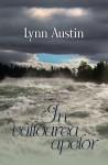 În vâltoarea apelor - Lynn Austin, Mariana Gabriela Wilson