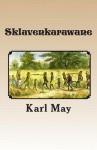 The Caravan of Death (Series 3 Volume 2) - Karl May