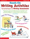Hands-on Writing Activities That Get Kids Ready for the Writing Assessments: Mini-Lessons and Learning-Rich Activities That Build on the Multiple Intelligences to Teach Narrative, Persuasive, and Informational Writing-and Engage Each and Every Student! - Susan Van Zile