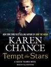 Tempt the Stars - Karen Chance, Tara Sands