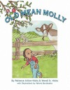 Old Mean Molly - Patience Arline-Hicks, Valerie Bouthyette, Wendi N. Hicks
