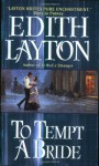 To Tempt a Bride - Edith Layton