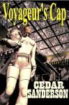 Voyageur's Cap - Cedar Sanderson