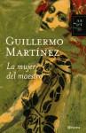La mujer del maestro - Guillermo Martínez
