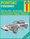Pontiac Firebird V8, 1970-1981: All V8 models - John Haynes, John Haynes