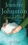 Grace and Truth - Jennifer Johnston