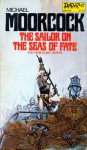 The Sailor on the Seas of Fate - Michael Moorcock