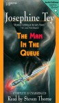 The Man in the Queue (Audio) - Josephine Tey
