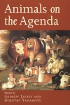 Animals on the Agenda: Questions about Animals for Theology and Ethics - Andrew Linzey, Andrew Linzey