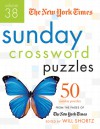 The New York Times Sunday Crossword Puzzles Volume 38: 50 Sunday Puzzles from the Pages of The New York Times - The New York Times, Will Shortz
