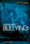 Coping with Bullying - Charlotte Guillain