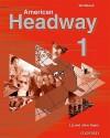 American Headway 1: Workbook - Liz Soars, John Soars