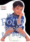 My Potty Book: For Boys - DK Publishing