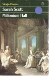 Millenium Hall - Sarah Scott