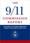 The 9-11 Commission Report - The National Commission on Terrorist Attacks Upon the United States