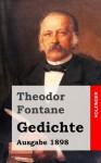 Gedichte (Ausgabe 1898) - Theodor Fontane, Michael Holzinger