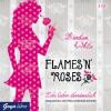 Flames 'N' Roses: lebe Lieber Übersinnlich - Kiersten White, Jessika Komina, Sandra Knuffinke