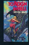 To Reign In Hell - Steven Brust