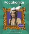 Pocahontas - Lola M. Schaefer