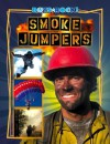 Smoke Jumpers (Boys Rock!) - Jim Gigliotti