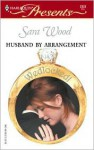 Husband by Arrangement - Sara Wood
