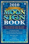 Llewellyn's 2010 Moon Sign Book: Plan Your Life by the Cycles of the Moon - Llewellyn Publications