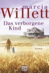 Das verborgene Kind: Roman (German Edition) - Marcia Willett, Barbara Röhl