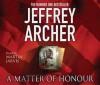 A Matter of Honour - Jeffrey Archer