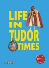 Life In Tudor Times (Essential History Guides) - John Guy