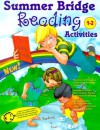 Summer Bridge Reading Activities: First to Second Grade - Carla Fisher