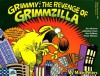 Grimmy: The Revenge of Grimzilla! (Mother Goose And Grimm) - Mike Peters