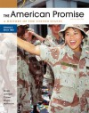 The American Promise, Volume II: Since 1865: A History of the United States - James L. Roark, Michael P. Johnson, Patricia Cline Cohen, Sarah Stage, Susan M. Hartmann