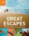 Great Escapes: 500 Unforgettable Travel Experiences. by Richard Hammond and Jeremy Smith - Hammond, Richard Hammond