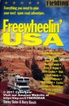 Fielding's Freewheelin' USA: Everything You Need to Plan Your Next Open Road Adventure (Fielding Experienced Travel Guides) - Shirley Slater, Harry Basch