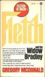 Fletch And The Widow Bradley - Gregory McDonald