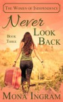 Never Look Back - Mona Ingram