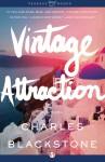 Vintage Attraction - Charles Blackstone