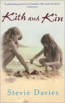 Kith and Kin - Stevie Davies